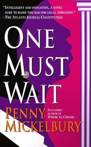 9780312971861: One Must Wait (Carole Ann Gibson Mysteries)