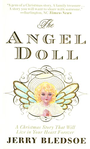 The Angel Doll: A Christmas Story: Jerry Bledsoe