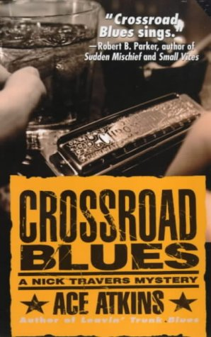 9780312971922: Crossroad Blues (Nick Travers)
