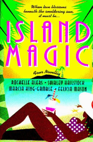 9780312973001: Island Magic: Far from Home/An Estate of Marriage/Then Came You/Enchanted (Romance Anthology)