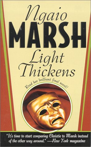 Light Thickens (Roderick Alleyn Mysteries): Ngaio Marsh