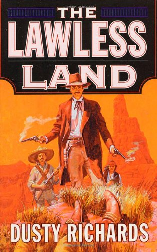 9780312974107: THE Lawless Land