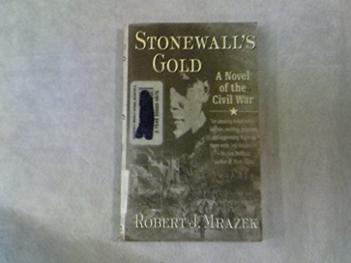 9780312974299: Stonewall's Gold