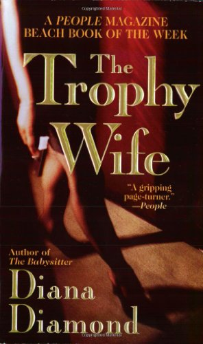 9780312974725: The Trophy Wife