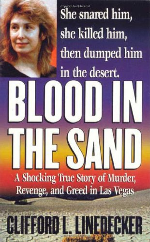 9780312975098: Blood in the Sand: A Shocking True Story of Murder, Revenge, and Greed in Las Vegas (Second Book of the Gods)