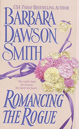 Romancing the Rogue: Smith, Barbara Dawson