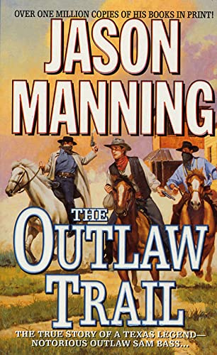 OUTLAW TRAIL (9780312975692) by Manning, Jason