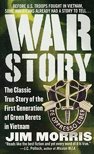 War Story: The Classic True Story of: Morris, Jim