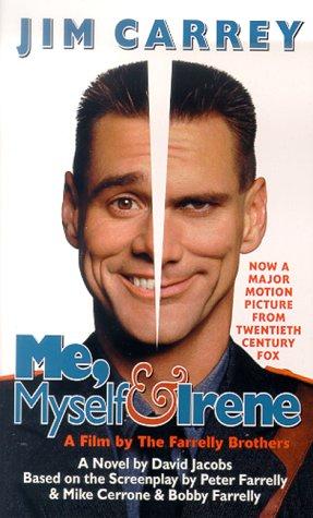 Me, Myself & Irene: A Novel: David Jacobs, Peter