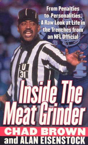 9780312976538: Inside the Meat Grinder: An NFL Official's Life in the Trenches