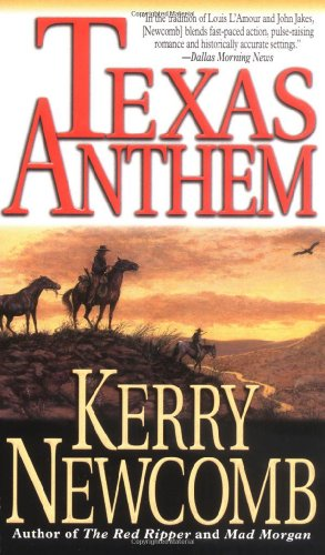 Texas Anthem (The Texas Anthem Series): Newcomb, Kerry