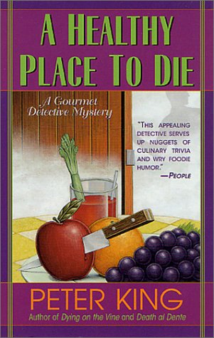 9780312976835: A Healthy Place to Die (Gourmet Detective Mysteries)