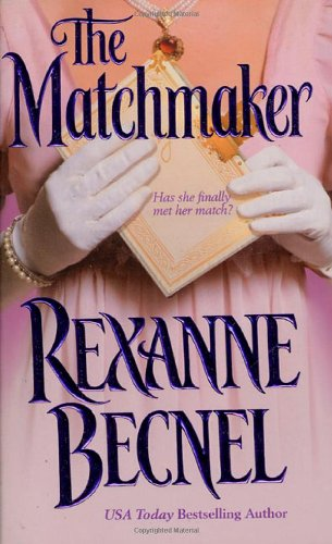 The Matchmaker: Becnel, Rexanne