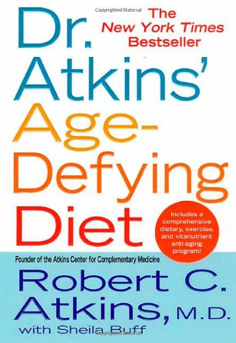 9780312977016: Dr. Atkins' Age-Defying Diet: A Powerful New Dietary Defense Against Aging