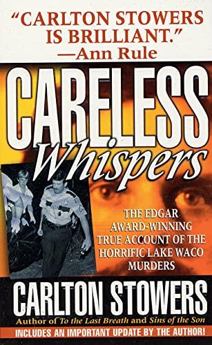 9780312977047: Careless Whispers (St. Martin's True Crime Library)