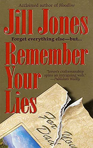 Remember Your Lies: Jill Jones