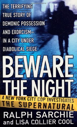 9780312977375: Beware the Night: A New York City Cop Investigates the Supernatural