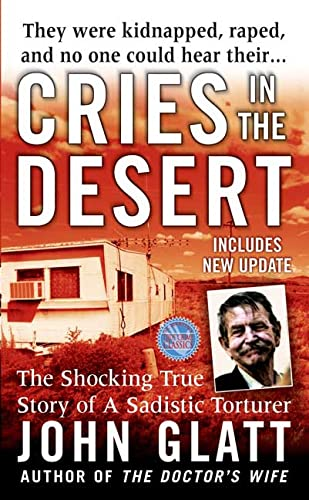 9780312977566: Cries in the Desert (St. Martin's True Crime Library)