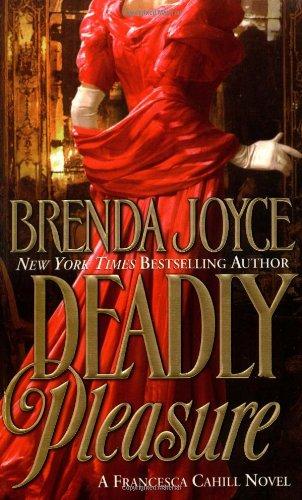 9780312977689: Deadly Pleasure: A Francesca Cahill Novel (Francesca Cahill Romance Novels)