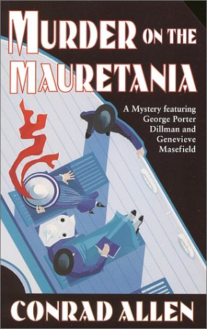 9780312977887: Murder on the Mauretania: A Mystery Featuring George Porter Dillman and Genevieve Masefield (St. Martin's Minotaur Mysteries)