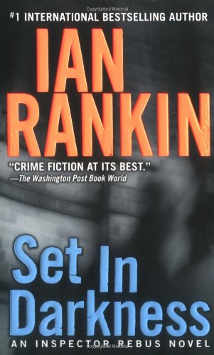 9780312977894: Set in Darkness: An Inspector Rebus Novel (Inspector Rebus Novels)