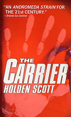 9780312978587: The Carrier