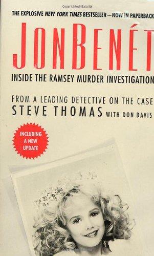9780312978617: JonBenet: Inside the Ramsey Murder Investigation