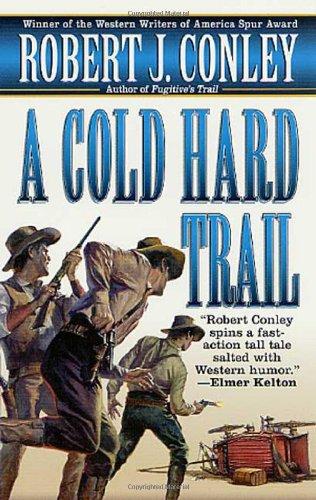9780312978631: A Cold Hard Trail (Kid Parmlee Novels)