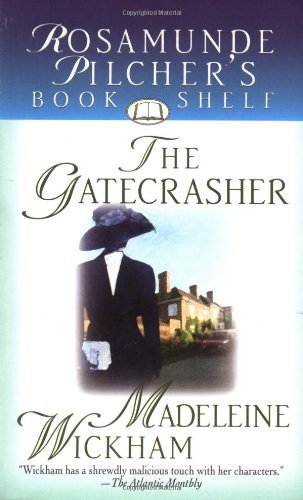 9780312978648: The Gatecrasher (Rosamunde Pilcher's Bookshelf)