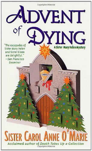 9780312978679: Advent of Dying (Sister Mary Helen)