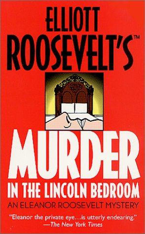 9780312979195: Murder in the Lincoln Bedroom: An Eleanor Roosevelt Mystery (Eleanor Roosevelt Mysteries)