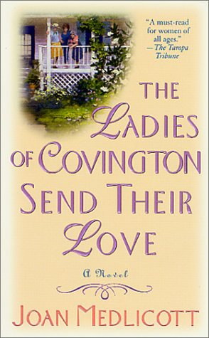 The Ladies of Covington Send Their Love: Medlicott, Joan A.