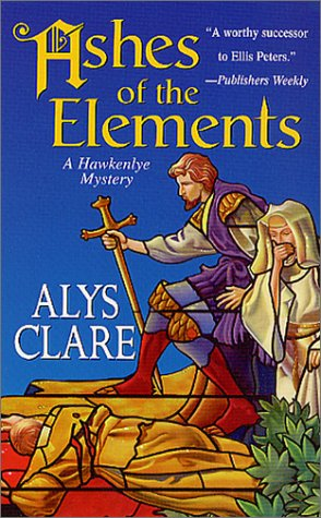 9780312979591: Ashes of the Elements (Hawkenlye Mystery Trilogy)