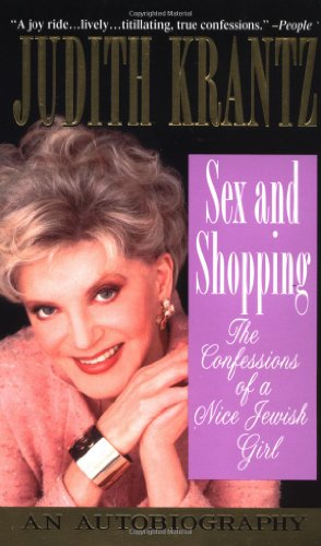 9780312979652: Sex and Shopping: The Confessions of a Nice Jewish Girl: An Autobiography