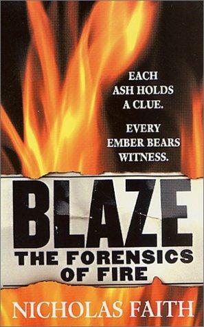9780312979782: Blaze: The Forensics of Fire