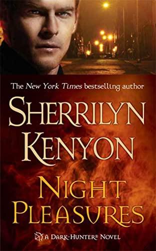 Night Pleasures (Dark-Hunter, Book 2): Sherrilyn Kenyon