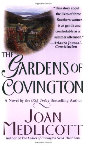 The Gardens of Covington: A Novel: Medlicott, Joan A.