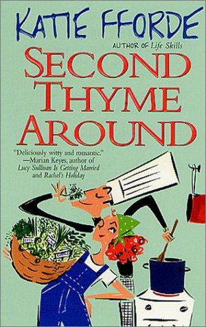 Second Thyme Around: Fforde, Katie
