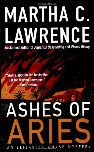 9780312980412: Ashes of Aries (Elizabeth Chase Mysteries)