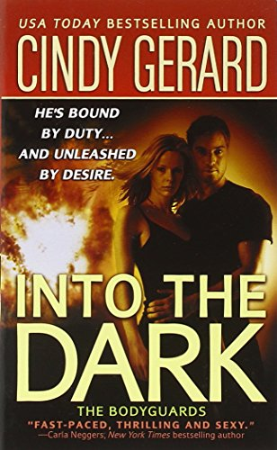 9780312981181: Into the Dark (The Bodyguards)