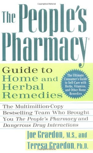 9780312981396: The People's Pharmacy Guide to Home and Herbal Remedies