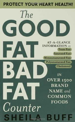 The Good Fat, Bad Fat Counter (0312981538) by Sheila Buff