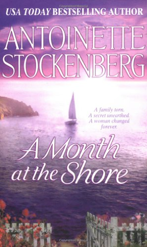 9780312981556: A Month At The Shore