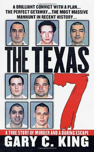 9780312981570: The Texas 7: A True Story of Murder and a Daring Escape (St. Martin's True Crime Library)
