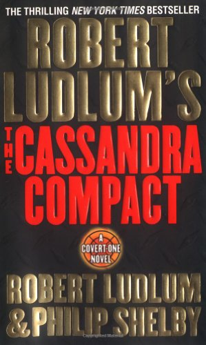 9780312981587: The Cassandra Compact (Covert-One, No. 2)