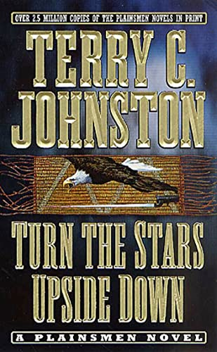 9780312982096: Turn the Stars Upside Down: The Last Days and Tragic Death of Crazy Horse (The Plainsmen Series)