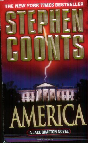 9780312982508: America: A Jake Grafton Novel (Jake Grafton Novels)