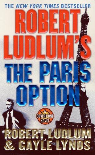 9780312982614: Robert Ludlum's the Paris Option (Covert-One)