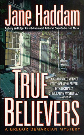 True Believers: A Gregor Demarkian Novel (Gregor Demarkian Novels) (0312982860) by Jane Haddam