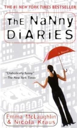 9780312983079: The Nanny Diaries: A Novel